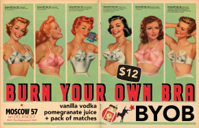 BYOB -BURN YOUR OWN BRA
